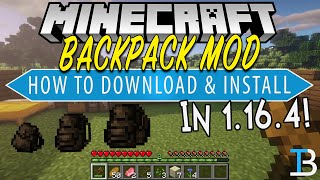 Minecraft Backpack Mod 1.16.4 - How To Download & Install Useful Backpacks For Minecraft 1.16.4