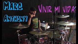 Marc Anthony - Vivir mi vida Drum adaptation