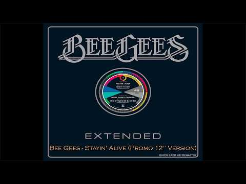 Bee Gees - Stayin' Alive (Promo 12'' Version), [Super 24bit HD Remaster], HQ