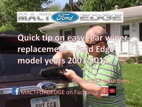 Quick Tip Rear Wiper Blade change Ford Edge 2007 2014