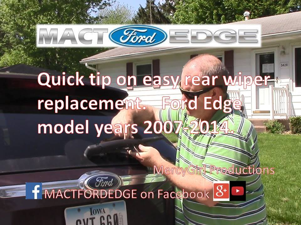 Quick Tip Rear Wiper Blade Change Ford Edge