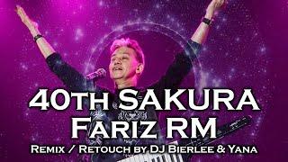 40thn Sakura - Fariz RM (Remix & Retouch by DJ Bierlee & Yana)