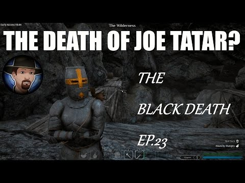THE DEATH OF JOE TATAR? | MASTER ARMOURSMITH | THE BLACK DEATH EP. 23 | Beta Gameplay | Patch 0.08
