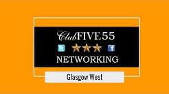 GLASGOW WEST Club FIVE55 Network Event April 19th 2018