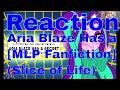 Reaction Aria Blaze Has a Secret [MLP Fanfiction] (Slice of Life)