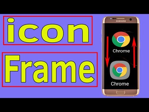 Frame icon : How To Change App icon Frame Border on Samsung