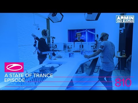 A State Of Trance Episode 810 (#ASOT810)