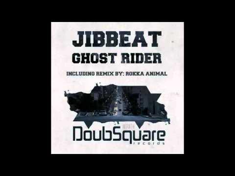 Jibbeat - Ghost Rider (Rokka Animal Remix)