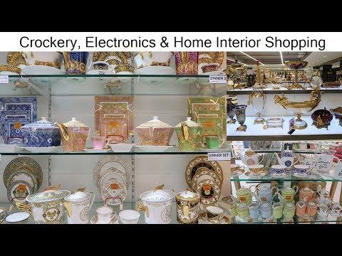 crockery,-electronics-&-home-interior-shopping-|-ayesha-n