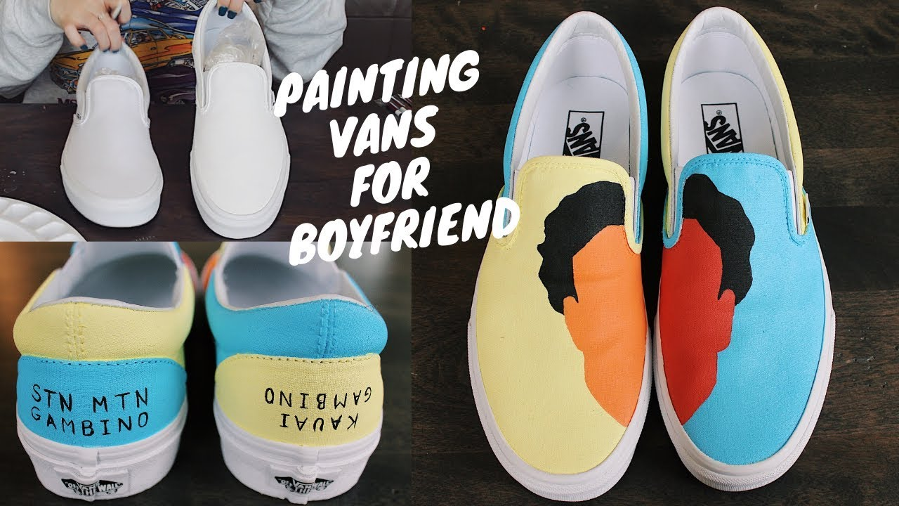 Painting Vans For My Boyfriend How To Childish Gambino Kauai