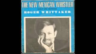Roger Whittaker   Legendary disc 1 (Full Album)