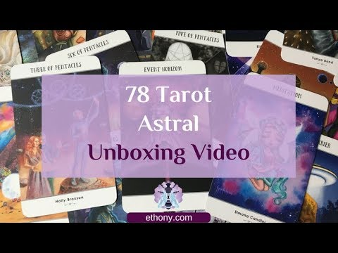 78 Tarot Astral Unboxing and First Impressions