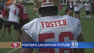 Future For 49ers Linebacker Foster Unclear After Weekend Arrest