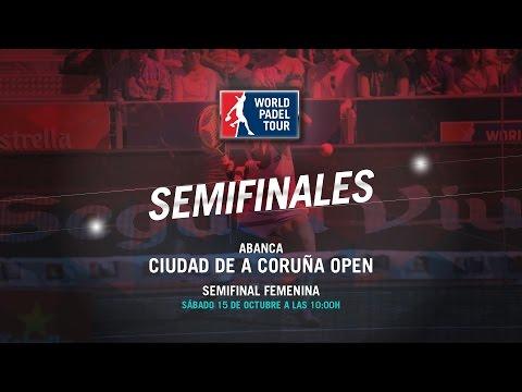 DIRECTO - Semifinal Femenina Abanca Ciudad de A Coruña Open 2016   World Padel Tour