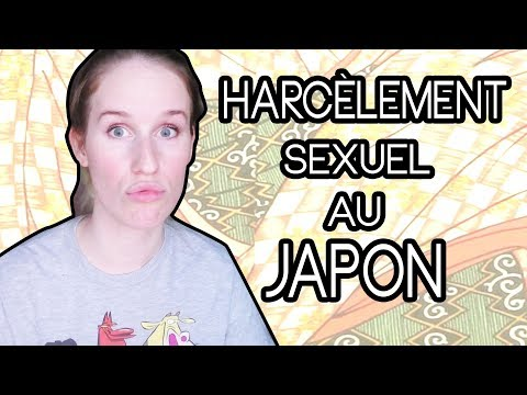 HARCÈLEMENT SEXUEL AU JAPON : mon expérience