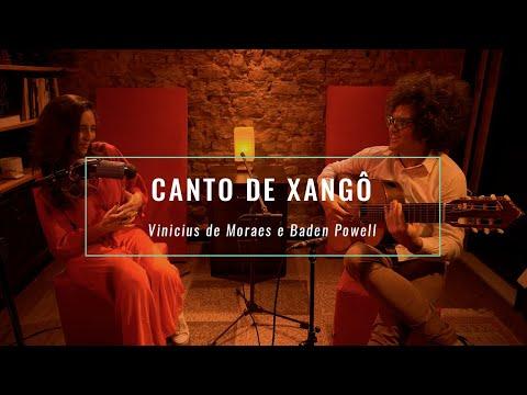 Canto De Xangô - Vinicius De Moraes E Baden Powell (com Aline Paes E Pedro Franco)