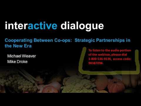 Webinar Playback: Cooperating Between Co-ops: Strategic Partnerships in the New Era