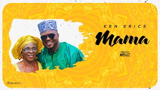 Ken Erics - Mama official Audio