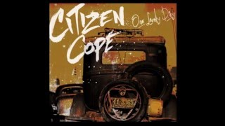 Citizen Cope - One Lovely Day | Official Audio