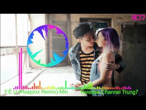 Y Ê U (Hoaprox Remix)-Min [RCT7 Release]