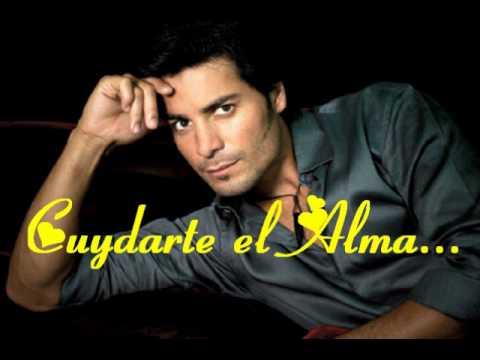 CHAYANNE - Cuidarte El Alma con letra