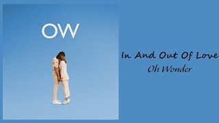 Oh Wonder - In And Out Of Love // 1 hour // 60 minute sounds