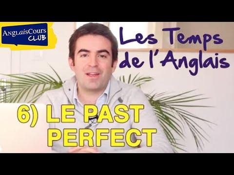 Le Past Perfect - Les Temps de l'Anglais #6