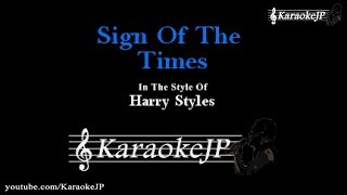 Sign Of The Times (Karaoke) - Harry Styles