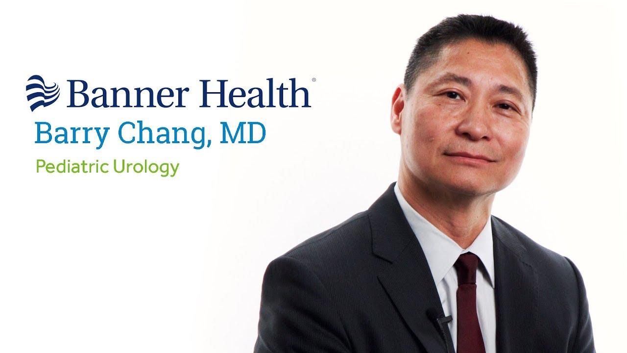Dr  Barry Chang, MD - Mesa, AZ - Pediatric Urology - Book