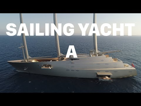 "Largest Sailing Yacht ""A"" - Owned by Russian Billionaire"