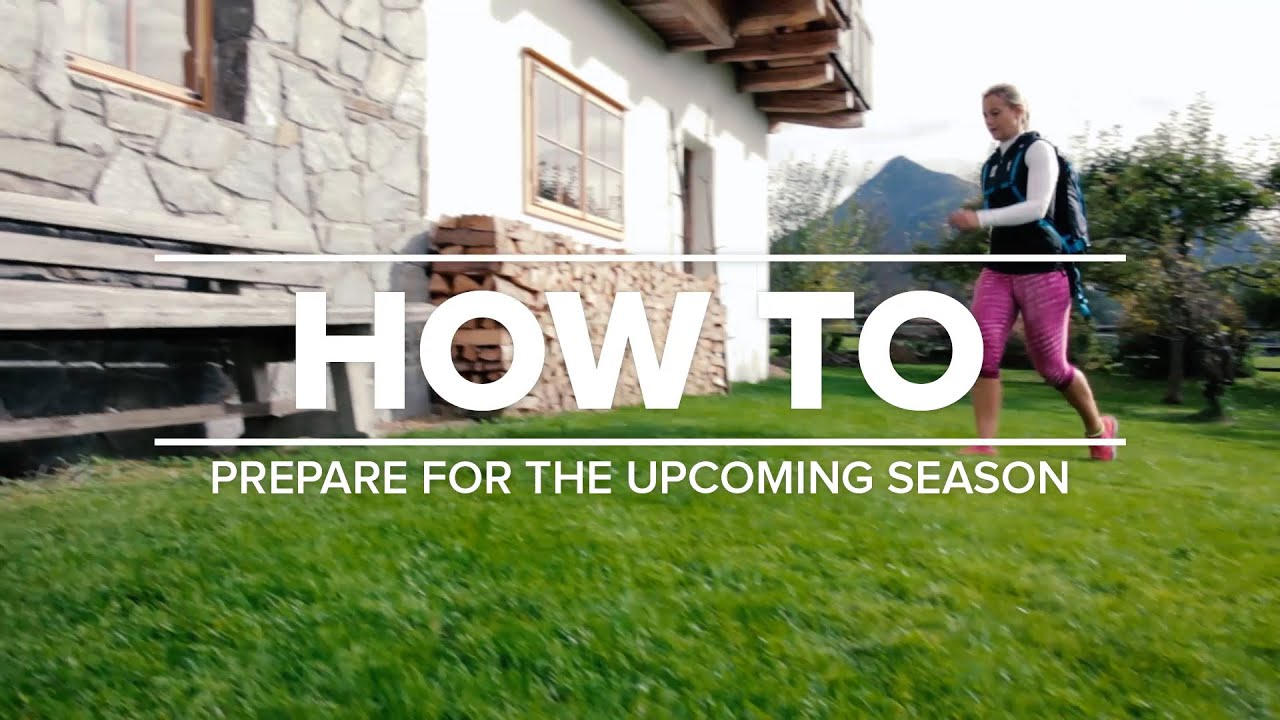 How to prepare for the upcoming season