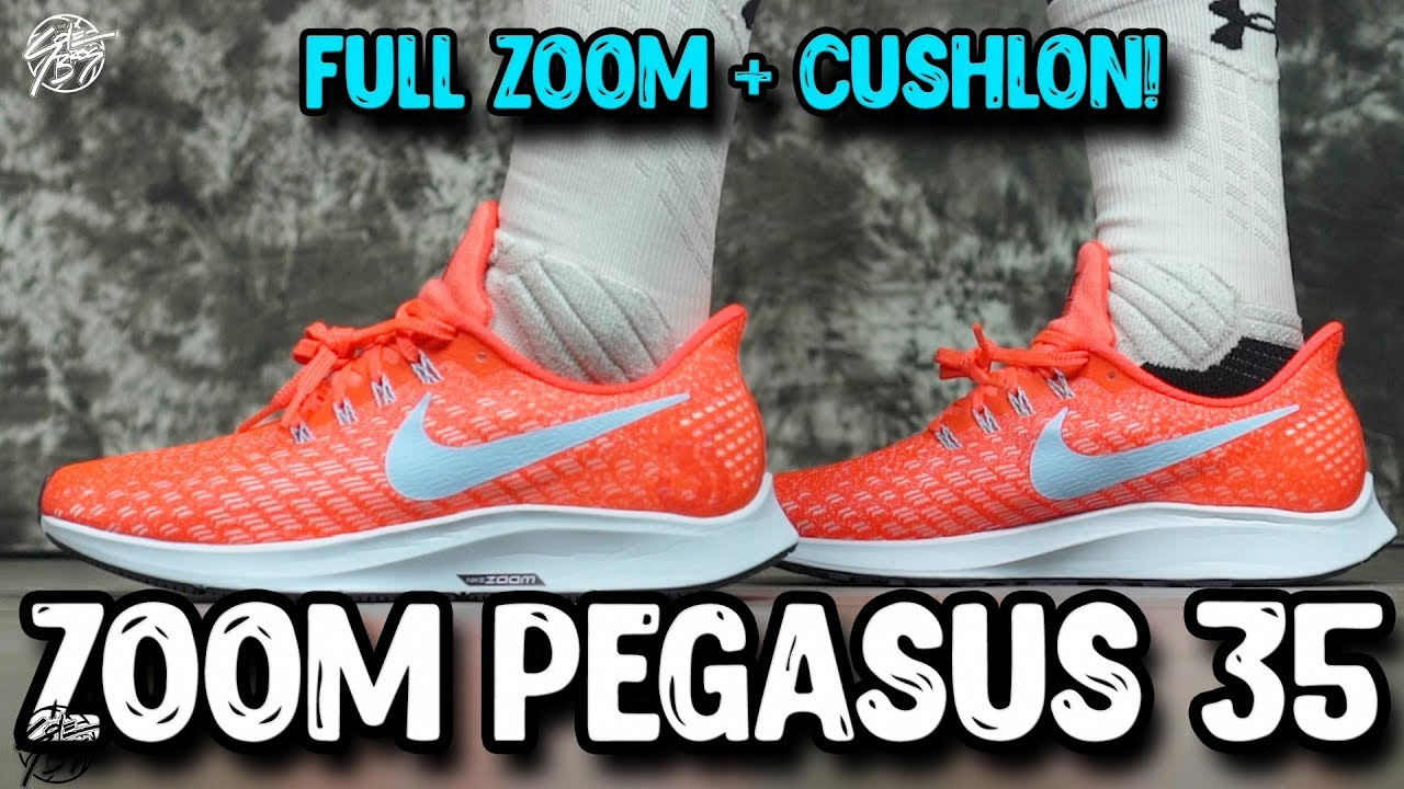 64cca36bf Nike Air Zoom Pegasus 35 First Impressions! Full Length Zoom + CUSHLON!