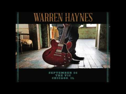 Warren Haynes - You Ain´t Going Nowhere - Vic Theather, Chicago Il. Sept 2015
