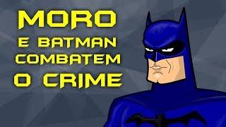 MORO E BATMAN COMBATEM O CRIME!