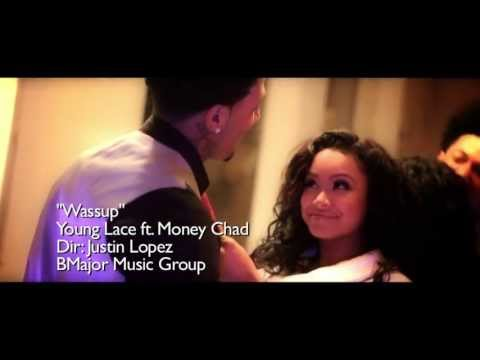 Young Lace Ft. Money Chad - Wassup (Dir. By Justin Lopez) [BMajor Music Submitted]
