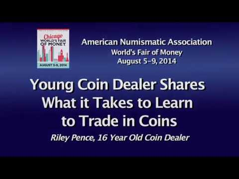 Young Coin Dealer Shares What it Takes to Learn to Trade in Coins. VIDEO: 2:44.