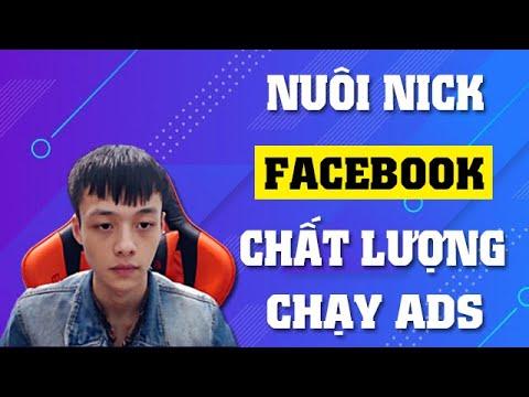 Cách Nuôi Tài Khoản Facebook Chất Lượng để chạy quảng cáo
