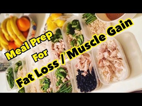 Meal Prep For Fat Loss And Lean Muscle Gain