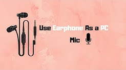How To Use Your Earphone As a Mic | Very Easy  | Earphone As a Microphone |