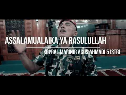 Assalamualaika Ya Rasulullah  ( maher zain ) Cover By Kopral Marinir Agus Ahmadi & Istri