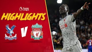 Highlights: Crystal Palace v Liverpool | Mane secures hard fought win