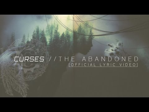 """Curses - """"The Abandoned"""" [Official Lyric Video]"""