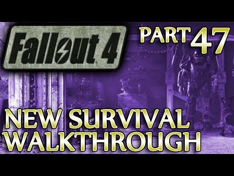 Ⓦ Fallout 4 New Survival Walkthrough ▪ Part 47: Glitched Fire Support, Dangerous Minds