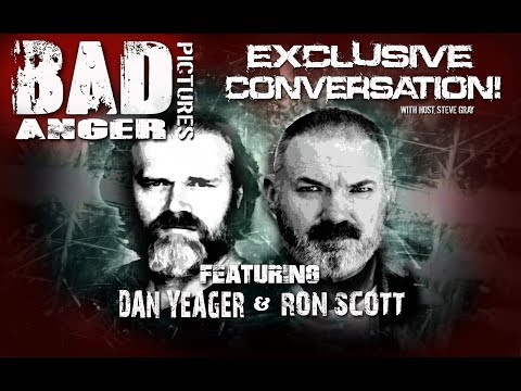 Exclusive Conversation with BadAnger Pictures Dan Yeager and Ron Scott