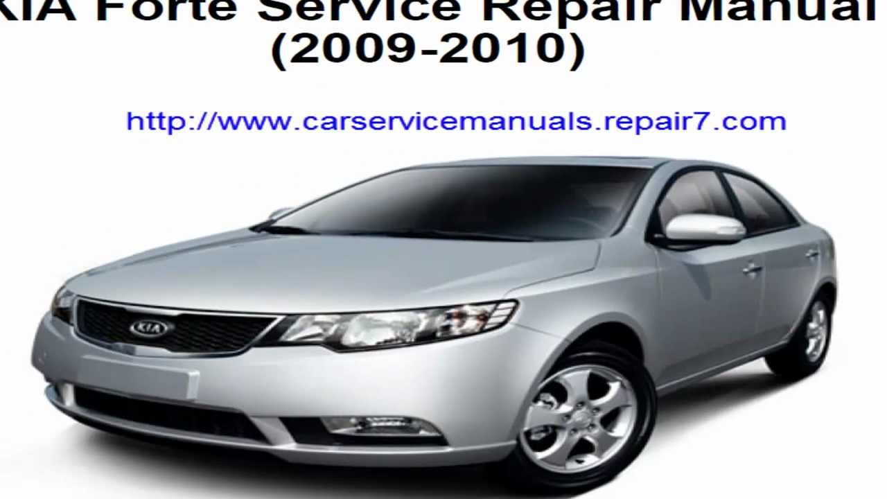 service repair manual kia forte 2009 2010 youtube rh youtube com owner's manual kia forte 2010 owner's manual kia forte 2010