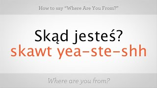 "How to Say ""Where Are You From"" 