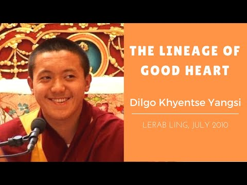 Dilgo Khyentse Yangsi Rinpoche ~ The Lineage of Good Heart