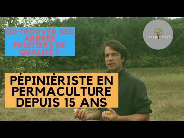 #119 Pépiniériste en permaculture depuis 15 ans