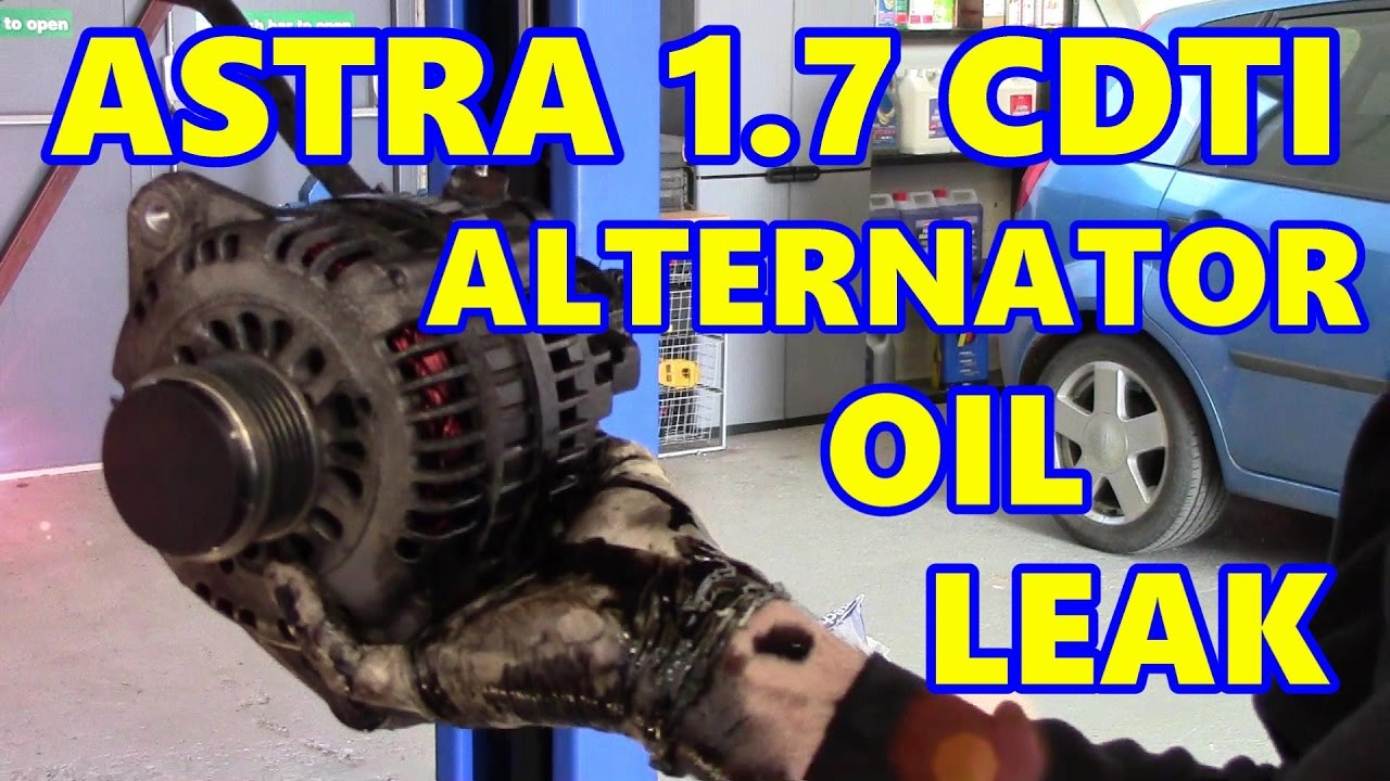 vauxhall astra alternator oil leak 1 7 cdti opel  [ 1280 x 720 Pixel ]