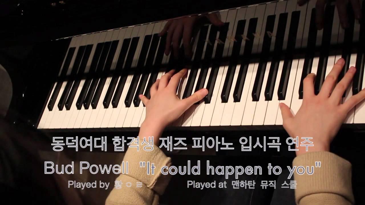 """[[재즈피아노 입시곡]] 2016 동덕여대 수시 합격생 연주 - Bud Powell """"It could ..."""